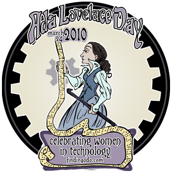 Ada Lovelace Day 2010: Honoring Women in Technology
