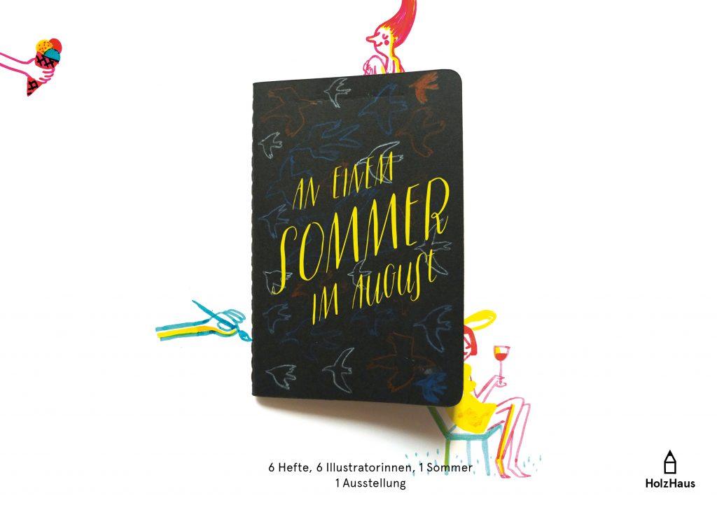 """""""An einem Sommer im August"""" · Skizzen, Comics und voll arge Stories Illustration: © Tine Schulz Foto © Silke Müller"""