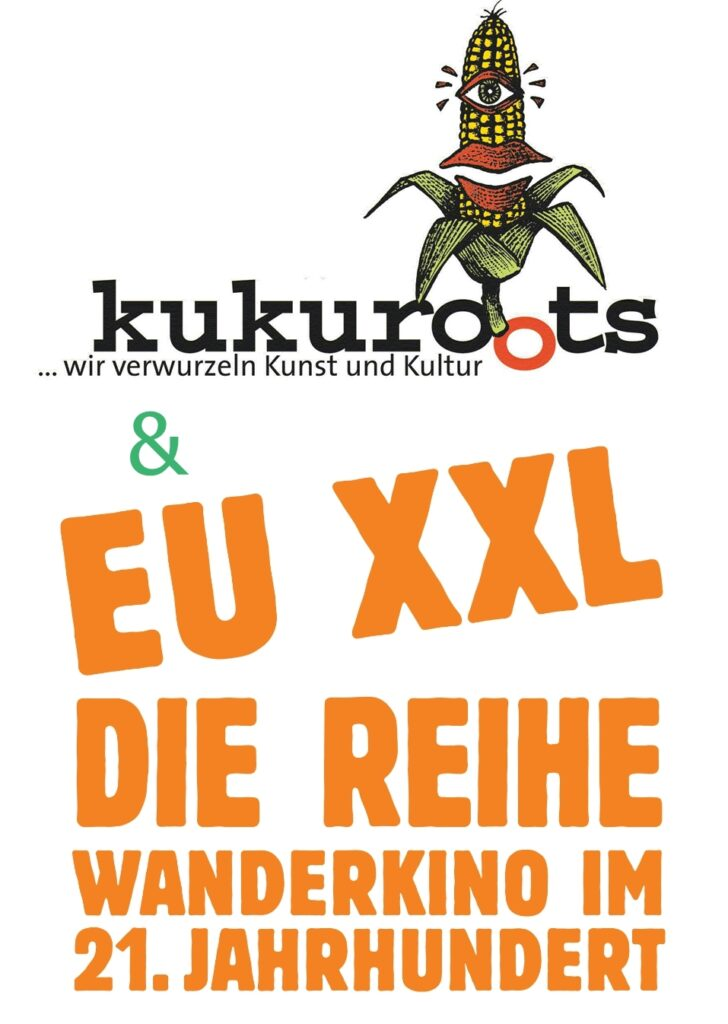 KuKuRoots - EU XXL Wanderkino