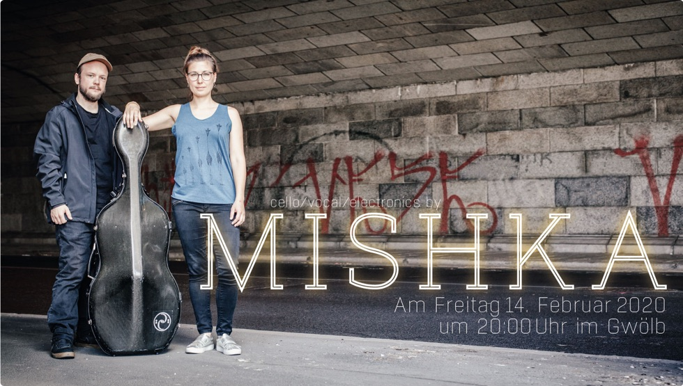 MISHKA live in Ottensheim